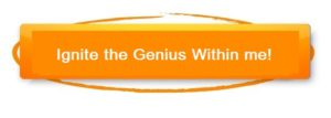 ignite the genius within me