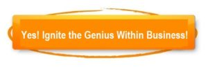 Ignite the Genius Within Business